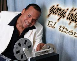 """GIORGI LOPEZ """" EL TIZON DE LA BACHATA"""""""