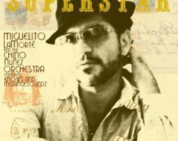 Nuevo trabajo musical de Miguelito Lamorte & The Chino Nuñez Orchestra