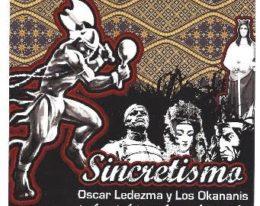Oscar Ledezma y Los Okananis
