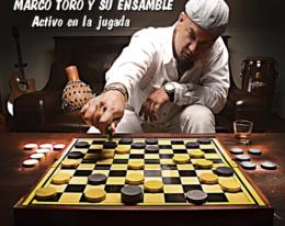 """Marco Toro y su Ensamble nueva produccion """" Activo en la Jugada"""""""