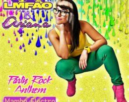 "Ariana lanza remix ""Party Rock Anthem"" (Mambo Electro) producido por Frank Jay ""El Montro"""