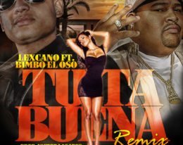 "Lexcano Ft. Bimbo ""Tu Ta Buena"" (Official Remix)"