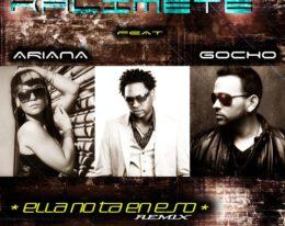 "Kalimete ft ariana & Gocho ""Ella no ta en eso"""