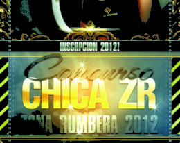 "Comienza la Inscripcion al 3º Concurso ""La Chica Zona Rumbera"" 2012"