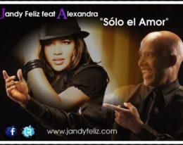 """""""JANDY FELIZ"""", presenta su nuevo tema titulado """"SOLO EL AMOR"""""""