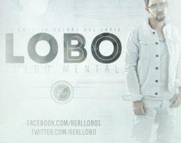 "NEW MUSIC: Lobo ""Juego mental"" LA FORMULA PINA RECORDS"