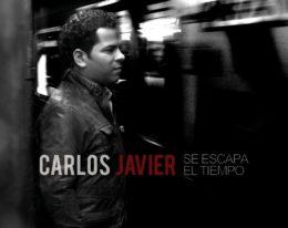 """""""Se Escapa el Tiempo"""" nuevo lanzamiento musical de Carlos Javier"""