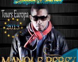 Manole! Gira Europea 2013! Descarga su CD Promo AQUI!