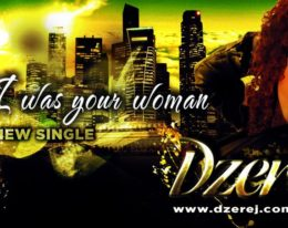 "ESTRENO! Dzerej ""When I was your woman"" 2013"