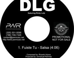 """""""Fuiste tu"""" lo nuevo de DLG feat. Ricky Luis! Estreno!"""