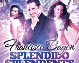 Francisco Bayon – Splendido Splendente