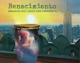 Renacimiento, álbum debut de SCC (Salsa Con Conciencia)