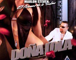 """El Nuevo sencillo de Marlon Steven """"Doña Lola"""""""