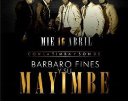 Barbaro Fines y su Mayimbe en vivo 16/04