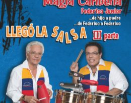 "CAFÉ Y PAN ORQ MAGIA CARIBEÑA ""FEDERICO JR"" 2014"