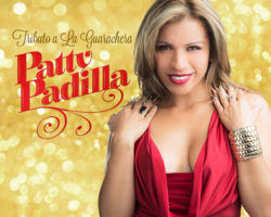 PATTY PADILLA – TRIBUTO A LA GUARACHERA