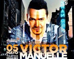 05 de Mayo! Victor Manuelle en Argentina!