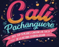 """""""CALI PACHANGUERO"""" FORMA PARTE DE LAS 15 MEJORES CANCIONES DE SALSA DE LA HISTORIA SEGÚN BILLBOARD"""