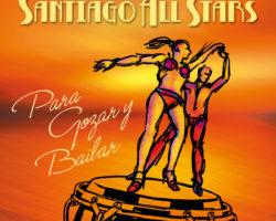Santiago All Stars – Para Gozar y Bailar