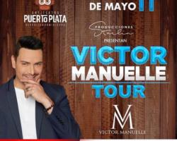 Victor Manuelle en Rep. Dominicana 11 de Mayo