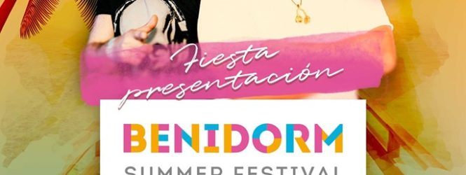 fiesta de Presentación de Benidorm Summer Festival 2020