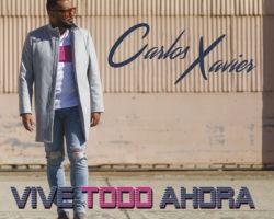 Carlos Xavier «Vive todo ahora»