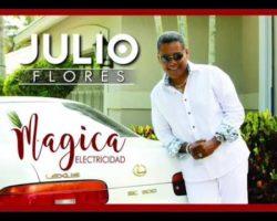 Julio Flores – Magica Electricidad