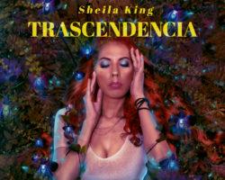 Sheila King presenta… «Trascendencia»