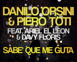 «Sabe' Que Me Guta» Ariel El Leon y Davy Floris, Danilo Orsini y Piero Toti