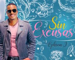 Ephrem J presenta bachata «Sin Excusas»