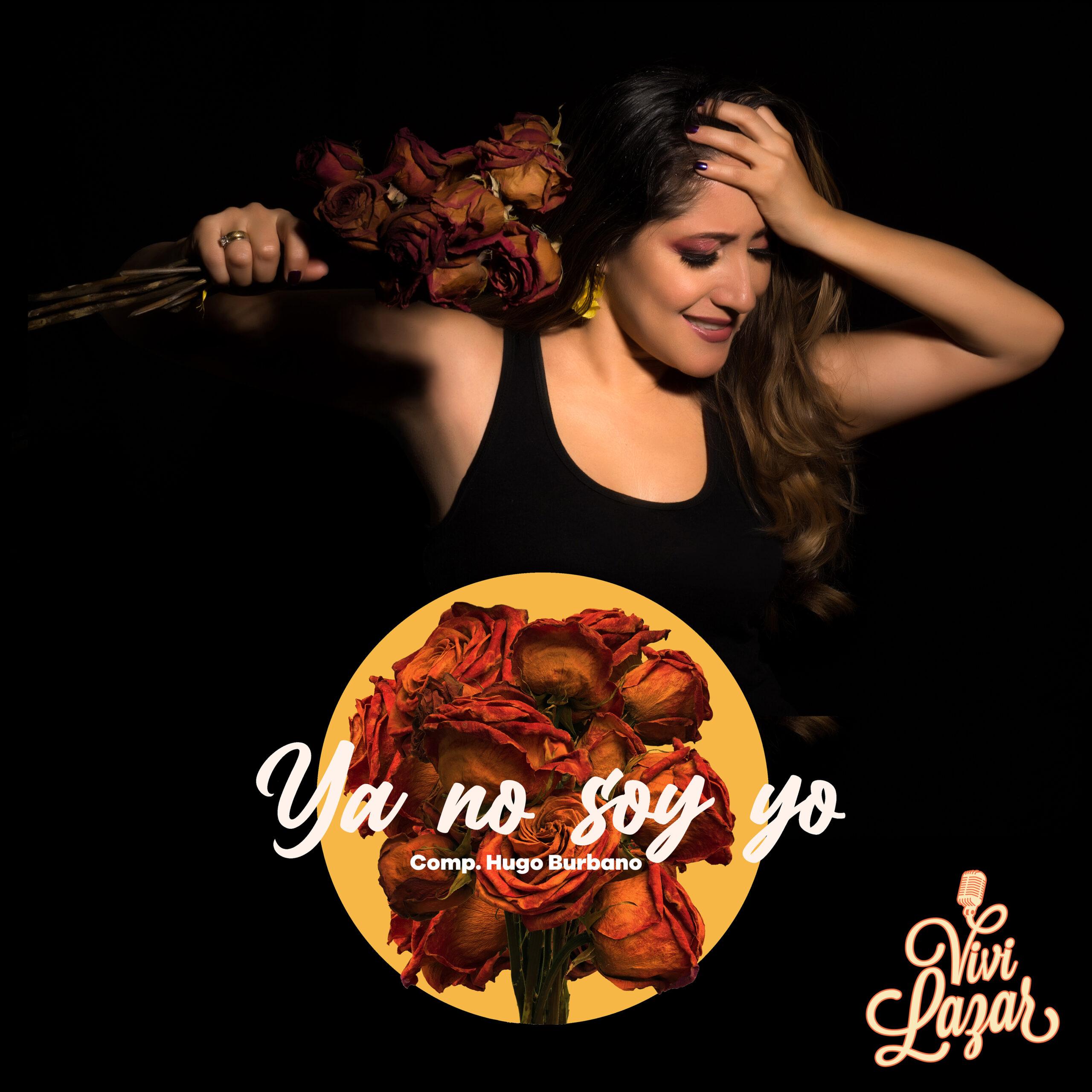 Lanzamiento Artista Vivi Lazar «Ya no soy yo»