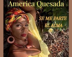 """SE ME PARTE EL ALMA"" AMERICA QUESADA"
