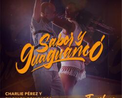 CHARLIE PEREZ; NESTOR PACHECO «SABOR Y GUAGUANCO»