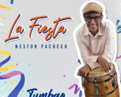 """Néstor Pacheco presenta nuevo sencillo """"La Fiesta"""""""