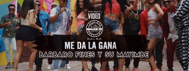 """Barbaro Fines Y su Mayimbe """"Me da la gana""""!"""