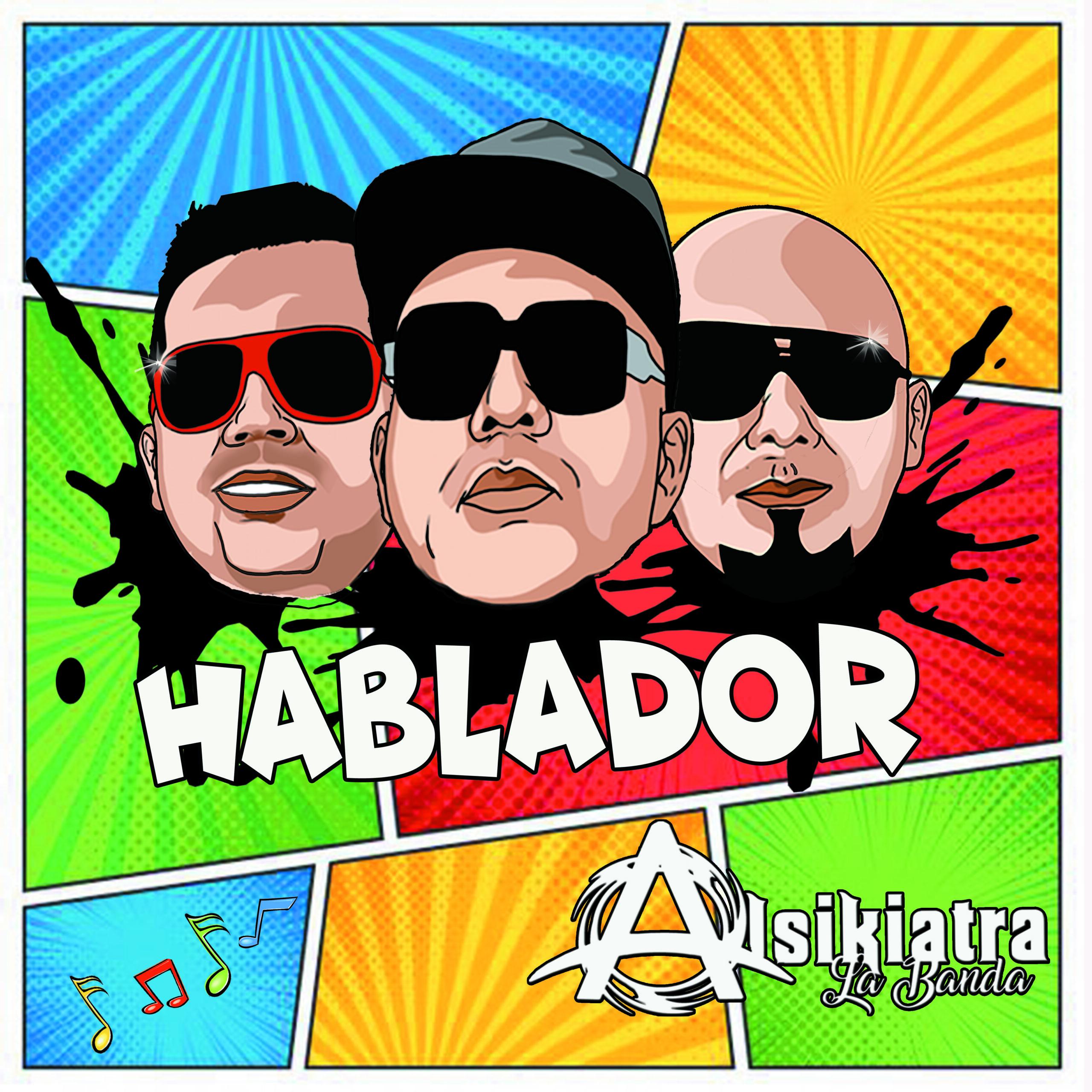 Alsikiatra La Banda «Hablador»