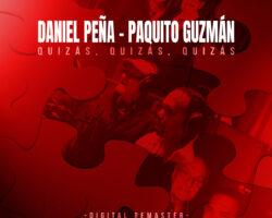 """Daniel Peña y Paquito Guzmán """"Quizás, Quizás, Quizás"""""""