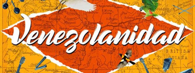 VENEZOLANIDAD… Preludio de un disco que dará que hablar