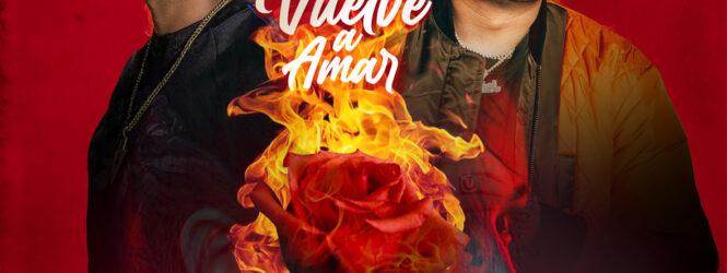 """Vuelve A Amar"" de Jacob Forever y Henry Vera"