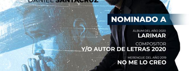 Daniel Santacruz: 3 nominaciones a Premios Soberano