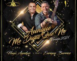 La complicidad entre Hugo Aguilar y Enrique Barrios se estrenará este sábado por Youtube