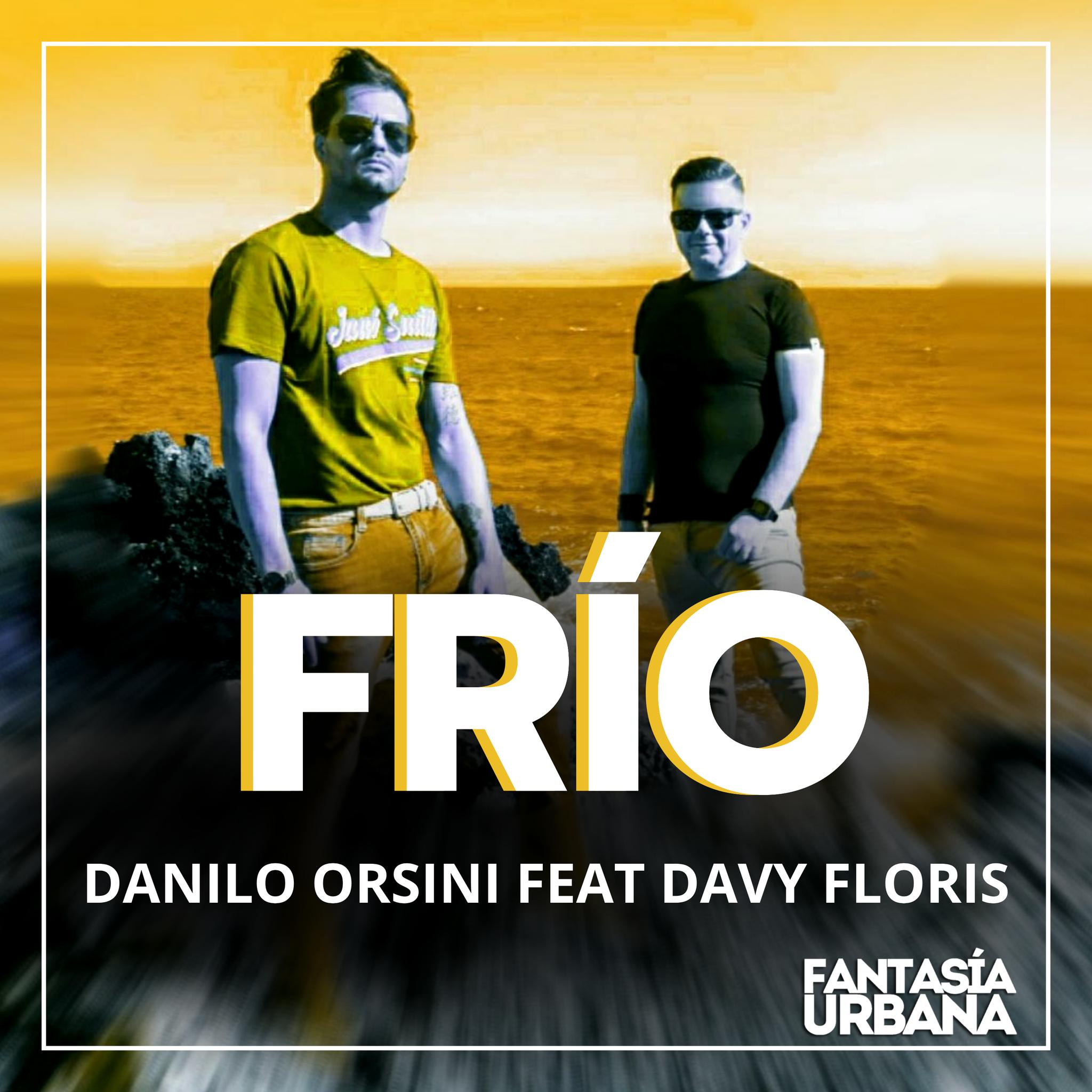 Danilo Orsini Feat. Davy Floris – Frío