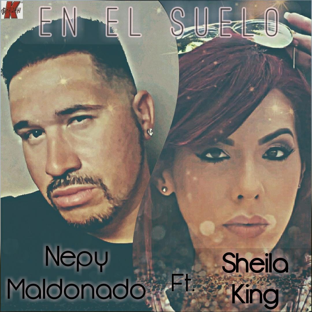 """Nepy Maldonado ft. Sheila King con el tema """"En El Suelo"""""""