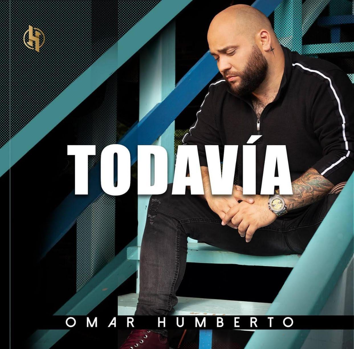 Omar Humberto – Todavía